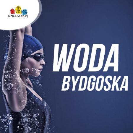 Woda Bydgoska. Wielki start już w niedzielę!
