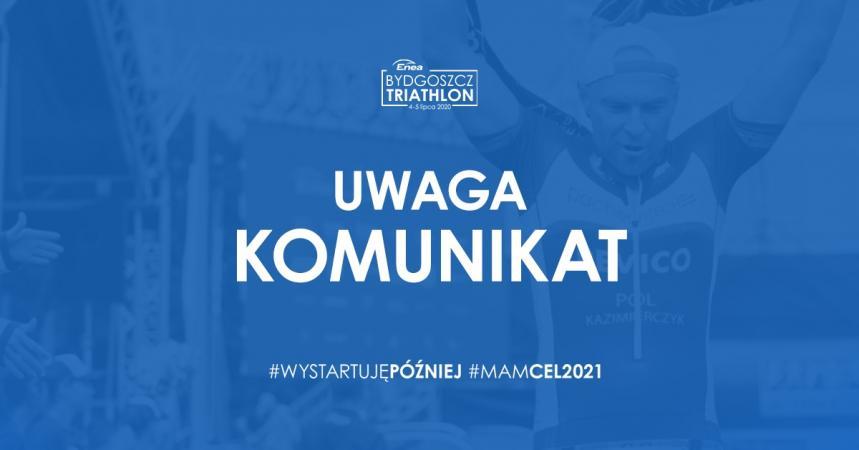Enea Bydgoszcz Triathlon - komunikat prasowy