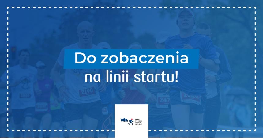 5. PKO Bydgoski Festiwal Biegowy już w ten weekend!